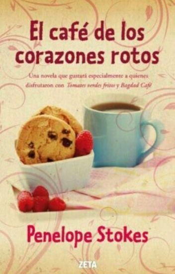 El café de los corazones rotos de Penelope Stokes