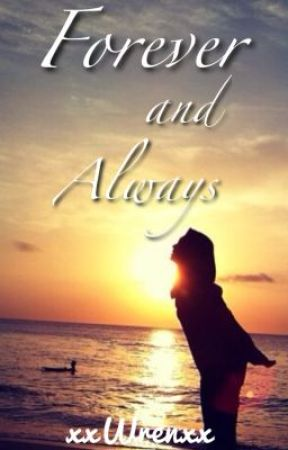 Forever And Always **Sequel to From Two Different Worlds** by xxWrenxx