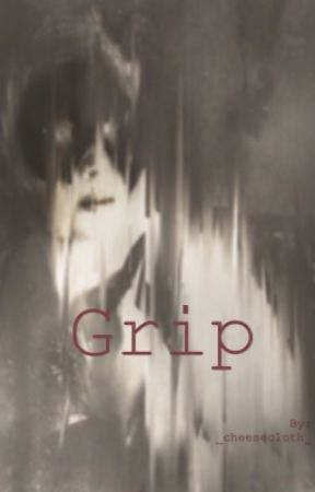 Grip by _cheesecloth_
