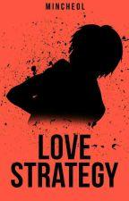 Love Strategy || Karma x reader || [✔]  by skzchannie