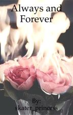 Always and forever by skater_princess