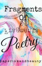 Fragments of Poetry #Wattys2015 by paperinkandbeauty