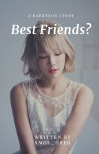 Best Friends? | BaekYeon by smol_oreo