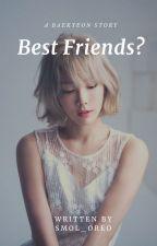 Best Friends? | BaekYeon by smol_oreo