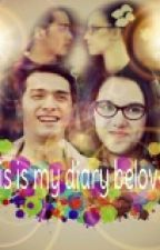 This is my diary beloved by kirunerss_21