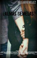 ¿Almas Gemelas? by melanyevelez
