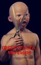 CREEPYPASTA : Merinding by poirotpanda