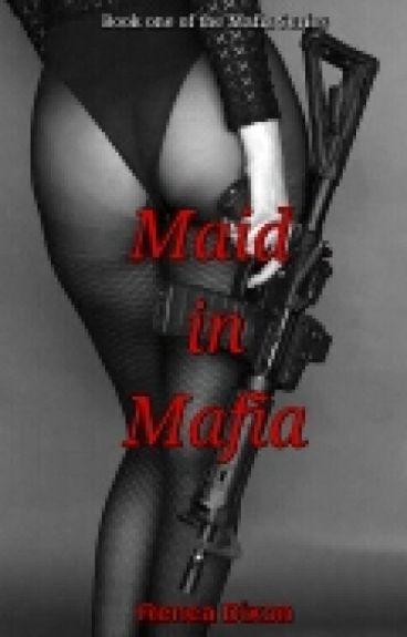 Maid in Mafia (BWWM)