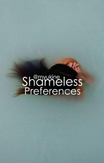Shameless Preferences