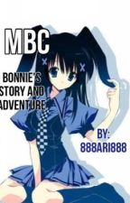 MBC: Bonnie's Story and Adventure by 888Ari888