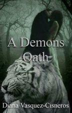 A Demons Oath by HeroinesAndHeros