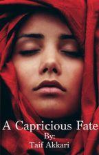 A Capricious Fate by taifakkari