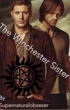 The Winchester Sister by supernaturalobseser