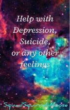 Help with depression, suicide, and any other feelings by xXBerithXx
