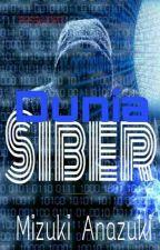 Dunia Siber by Mizuki_Anazuki