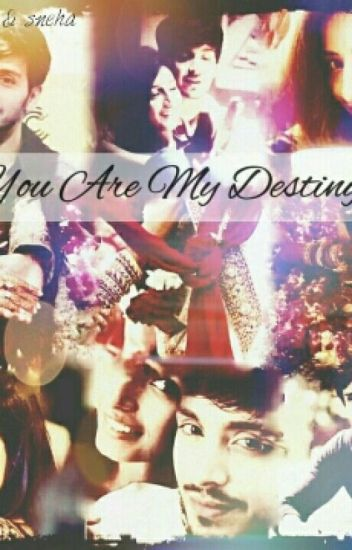 YOU ARE MY DESTINY (Story of Sandhir's marriage☺)