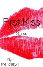 First kiss stories by The_crazy-1