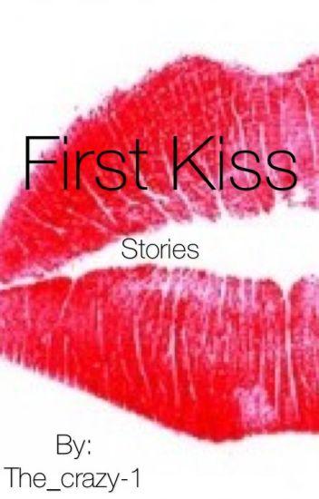 First kiss stories