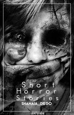 Short Horror Stories by ColeenieChan