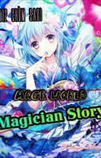 [12 chòm sao] Mage World: Magician Story by AmanoKumiko