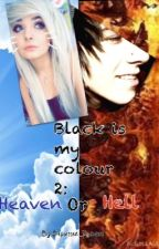 Black is my colour 2:Heaven or Hell by Dia_nka