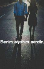 BENİM SİYAHIM SENDİN  by Esma58g