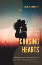 Chasing Hearts by GiveMeSomeLoveDust