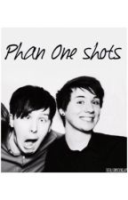 Phan One Shots by ironicallyphantrash