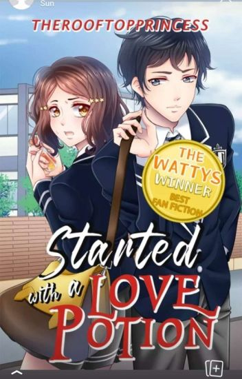 S7S: Started with a love potion (Wattys2016 winner)