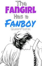 The Fangirl Has a Fanboy by QueenPastel
