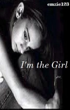 I'm The Girl by emzie123