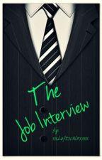 The Job Interview by xxLuftschlossxx