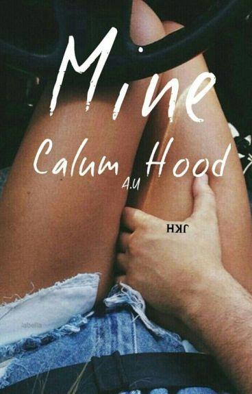 Mine   Calum Hood a.u