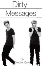 Dirty Messages ■ N.H• ON HOLD by DiinchenCatxx