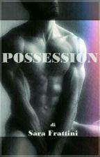 Possession by sarastar79