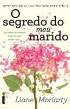 O Segredo do Meu Marido by Beybeatriz