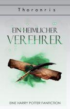 Ein heimlicher Verehrer ✔️ by Thoronris