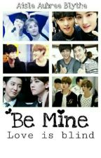 Be Mine by choi_so_sup646