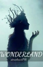 Wonderland by stereoheart798