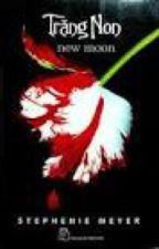 TRĂNG NON - Tg: Stephenie Meyer by KhunglongcoiCoi