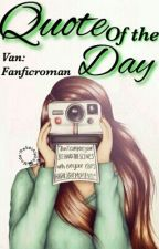 Quotes of the Day 2 by fanficroman