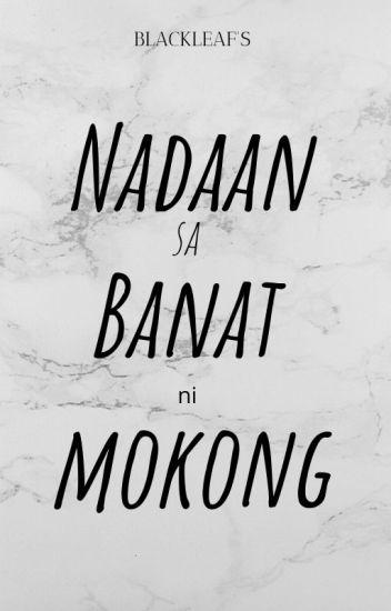 Nadaan sa Banat ni Mokong(tagalog boyxboy)