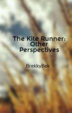 The Kite Runner: Other Perspectives by BrekkyBek