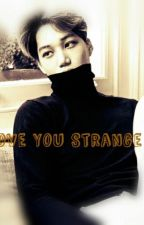 I Love You Strange Boy by Sufiah_Nisa