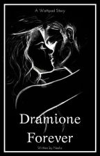 Dramione Forever || Dutch by SexyPsychologist