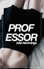 Professor. Luke Hemmings. by the_apple_eater