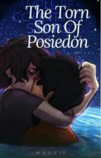 The Torn Son of Poseidon by craziestfangirl98