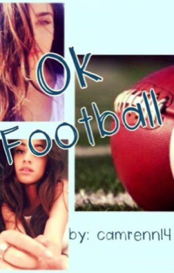 Ok football(Camren)