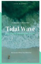 Tidal Wave by annemarshallofficial