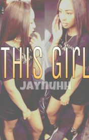 This Girl by youngjstax